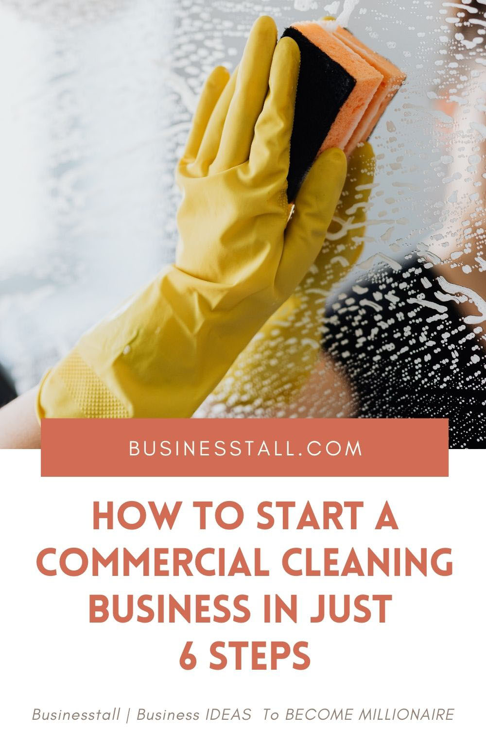 How to start a Commercial Cleaning Business in 6 Steps