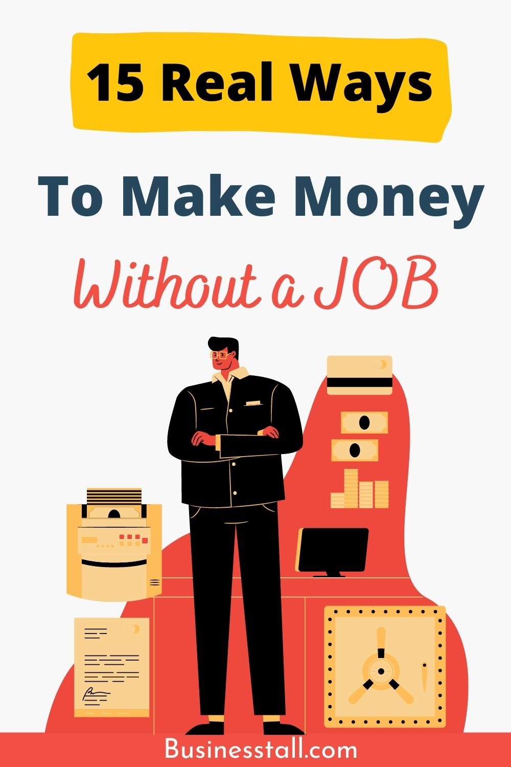 15 Ideas on How to make money with No Job